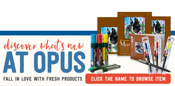 Discover What's New at Opus! Expanded colour lines & great new products!