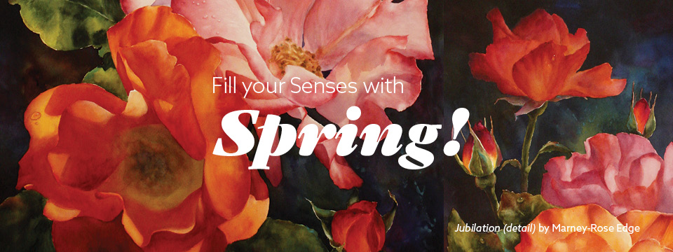 Fill Your Senses With Spring!
