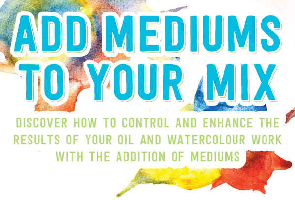 Add Mediums to Your Mix!