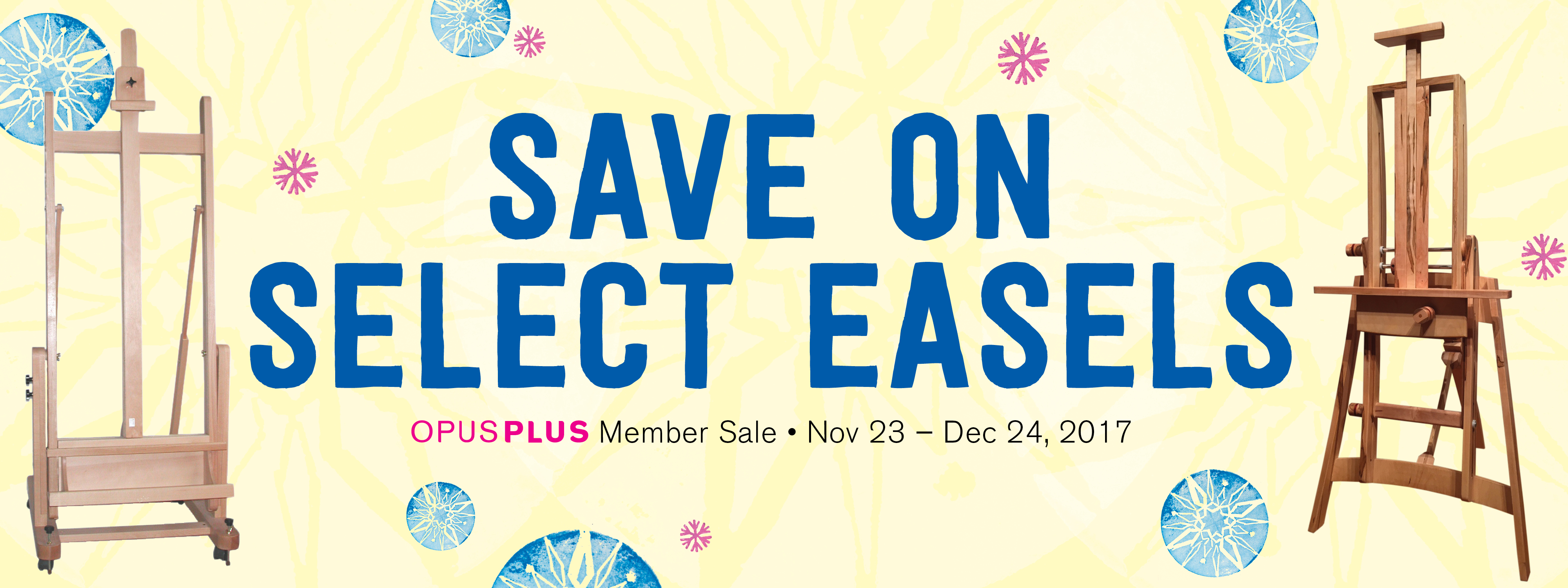 Save on Select Easels from November 23 to December 24, 2017