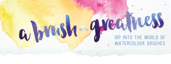 A Brush with Greatness: Dip into the World of Watercolour Brushes