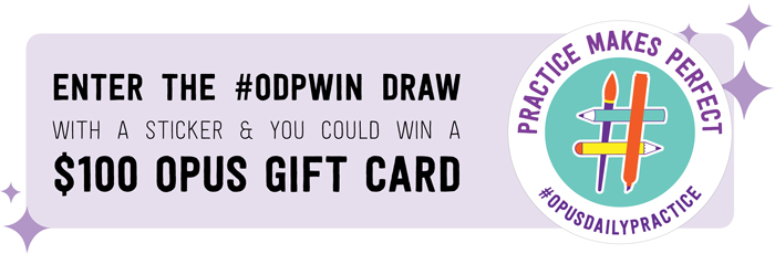 Enter the #ODPWIN DRAW with a sticker and you could win a $100 Opus Gift Card!